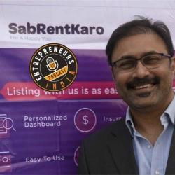 EI-052: An Hyderabadi Entrepreneur who is revolutionizing the Shared Economy – Raj Sivaraju, Founder at SabRentKaro
