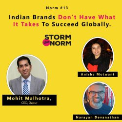 STN EPISODE 13- Indian Brands Don't Have What It Takes To Succeed Globally