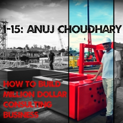 G.1 Learn to Build million dollar consulting business with Anuj Choudhary Ep #1