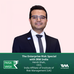 Ep. 257: The Enterprise Risk Special with IRM India
