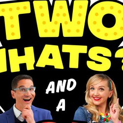 Two Whats!? And A Wow! - Strut It!
