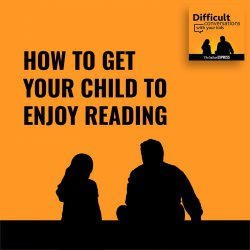 17: How to get your child to enjoy reading