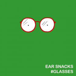 Ear Snacks Bytes: Holiday Glasses!