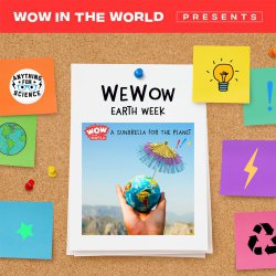 WeWow Earth Week Day 2: Explore & Plan