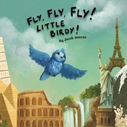Fly,Fly,Fly! Little Birdie!