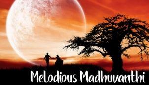 Melodious Madhuvanthi