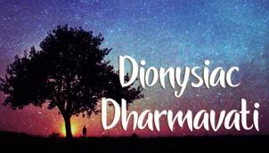 Dionysiac Dharmavati