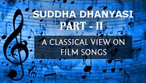 Captivating Suddha Dhanyasi - Part 2