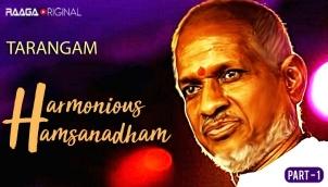 Harmonious Hamsanadham - Part 1