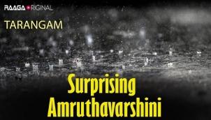 Surprising Amruthavarshini