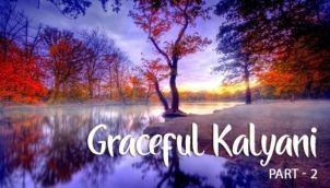 Graceful Kalyani - Part 2