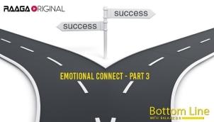 Emotional Connect -  Part 3