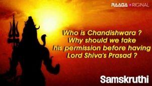 Who is Chandishwara Why should we take his permission before having Lord Shivas Prasad