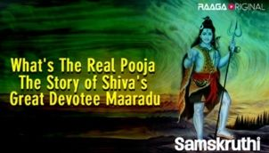 Whats The Real Pooja The Story of Shivas Great Devotee Maaradu