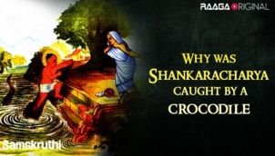 Why was Shankaracharya caught by a crocodile
