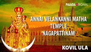 annai velankanni matha temple nagapattinam raaga com a world of