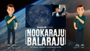 NookaRaju Balaraju - Ep 187