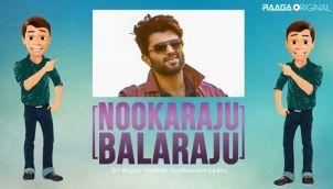NookaRaju Balaraju - Ep 197