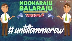 NookaRaju Balaraju-S02 - Ep 38