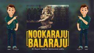 NookaRaju Balaraju - Ep 183