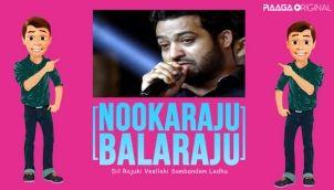 NookaRaju Balaraju - Ep 196