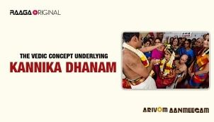 The Vedic concept underlying Kannika Dhanam