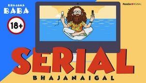 Serial Bhajanaigal