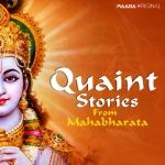 Quaint Tales From Mahabharata
