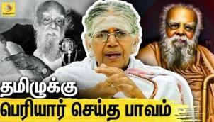 அண்ணா பெரியார் பிரிவதற்கு காரணம் : Interview with Kalaiyarasi Natarajan