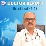 Doctor Report - Dr. Arunachalam