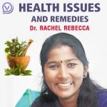 Health Issues and Remedies - Dr Rachel Rebecca