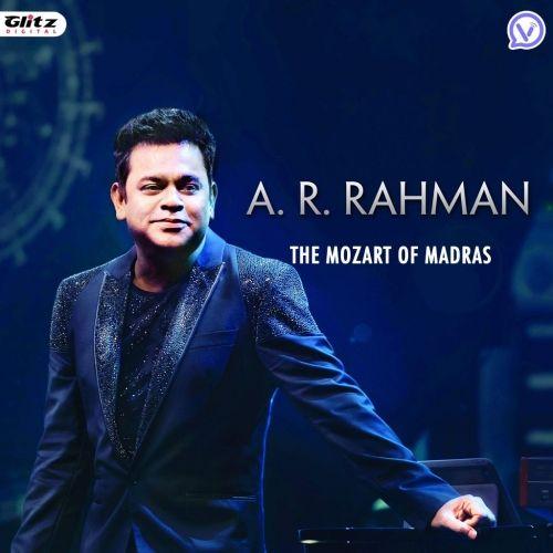 ఏ ఆర్ రెహమాన్ | AR.Rahman - The Mozart of Madras