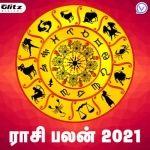 ராசி பலன்கள் 2021 | Rasi Palangal 2021