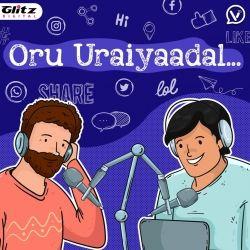Oru Uraiyaadal ..!   Let's Discuss Everything