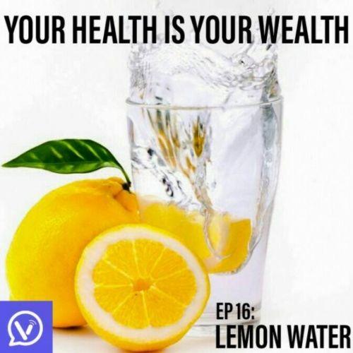 Benefits Of Lemon Water