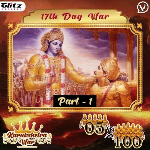 Day 17 : Kauravas - Surya Vyuha vs Pandavas - Mahisha Vyuha   Kurukshetra War