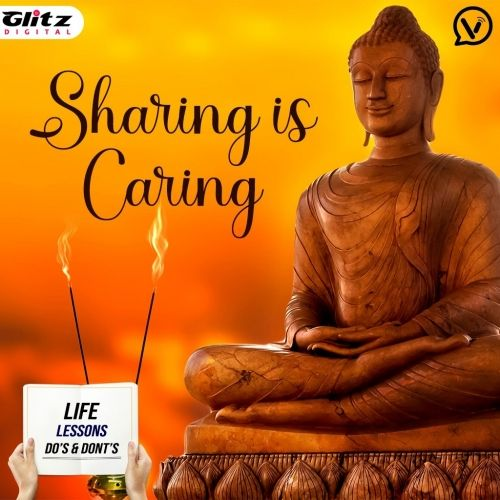 Sharing is Caring |  Life Lessons Do's & Dont's