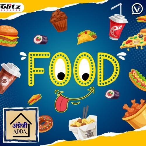 Food | Angrezi Adda | English Pronounciation