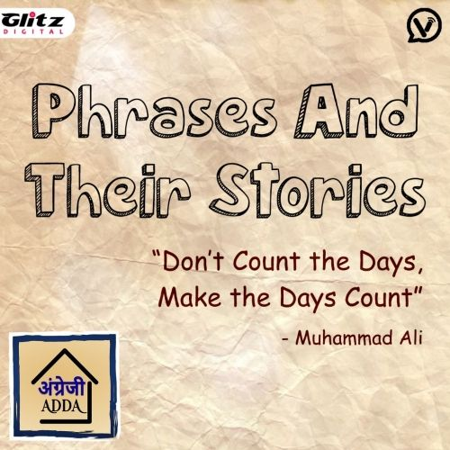 Phrase And Their Stories | Angrezi Adda | English Pronounciation