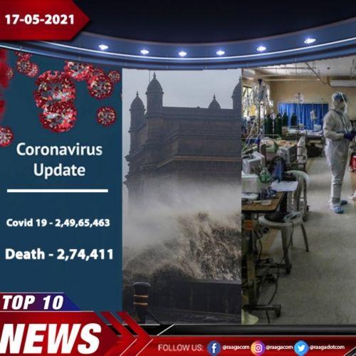 Top 10 News - 17-05-21