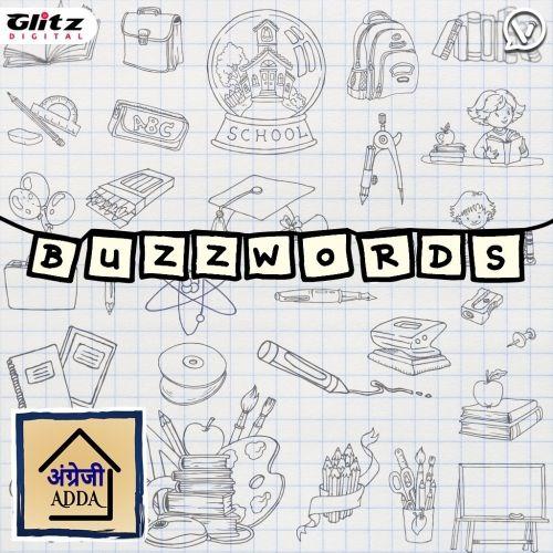 Buzzwords | Angrezi Adda | English Pronounciation