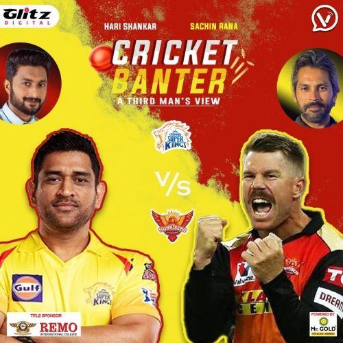 Preview Analysis of Chennai Super Kings vs Sunrises Hyderabad | Cricket Banter