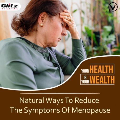 Natural Ways To Reduce The Symptoms Of Menopause