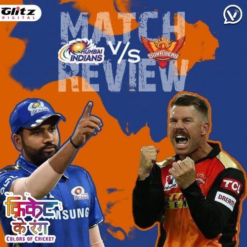 IPL मैच #9   मुंबई इंडियंस vs   सनराइजर्स हैदराबाद Post-Match Review   क्रिकेट के रंग   Colors of Cricket