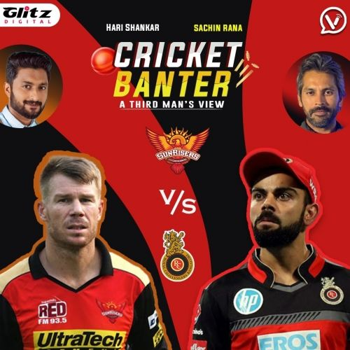 Preview Analysis of Sunrisers Hyderabad vs Royal Challengers Bangalore | Cricket Banter