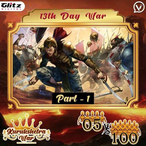 Day13 Part 1: Kauravas - Chakra Vyuha vs Pandavas - No formation    Kurukshetra War