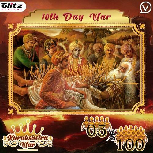Day 10 : Kauravas - Asura Vyuha vs  Pandavas - Deva Vyuha   Kurukshetra War
