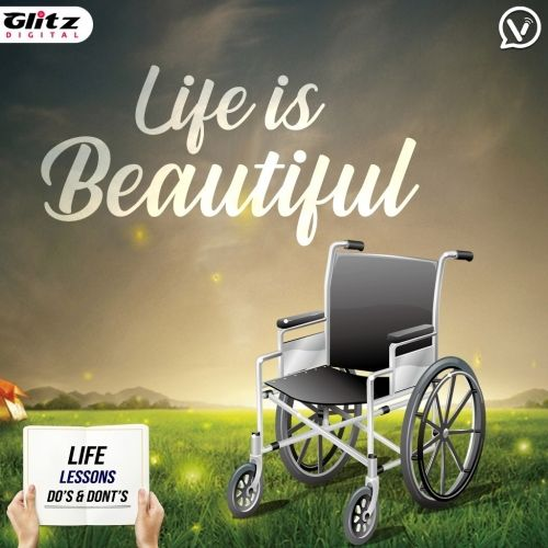 Life is Beautiful | Life Lessons Do's & Dont's