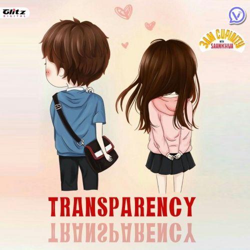 Transparency l ట్రాన్స్ పెరన్సీ l 3AM Cupidity with Saankhya l Telugu Podcast