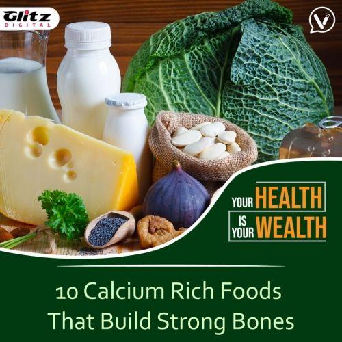10 Calcium Rich Foods That Build Strong Bones